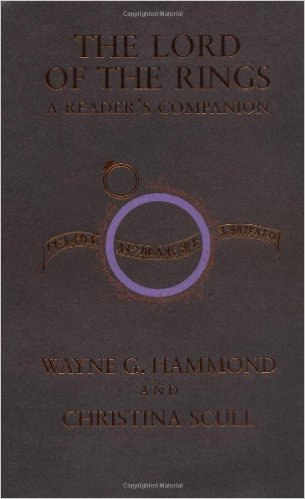 The Lord of the Rings: A Reader's Companion by Wayne G. Hammond and Christina Scull