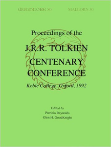 Proceedings of the J.R.R. Tolkien Centenary Conference 1992